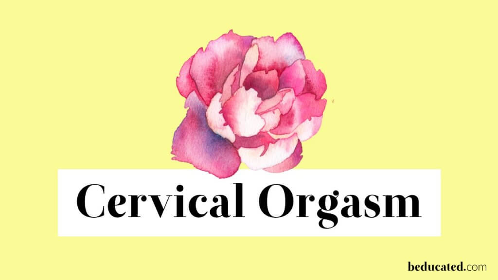 female orgasm cervical orgasm