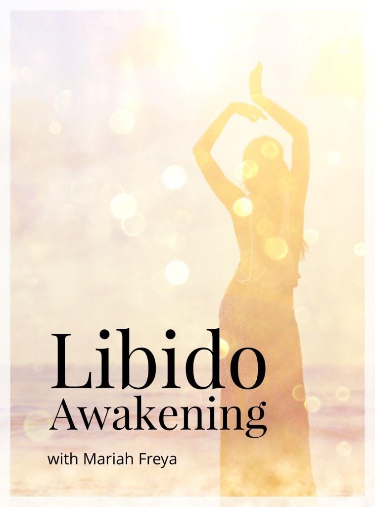 Libido Awakening