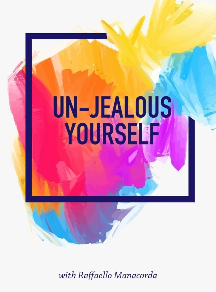 Un-Jealous Yourself